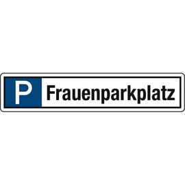 Hinweisschild Parkplatz Frauenparkplatz 520x110mm Alu Produktbild